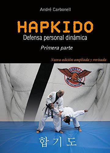 Hapkido 1ª parte. Defensa personal dinámica
