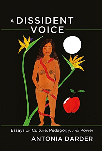 Image for publication on A Dissident Voice: Essays on Culture, Pedagogy, and Power (Counterpoints)