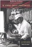 Il libro delle frattaglie. Storia, scienza e cucina