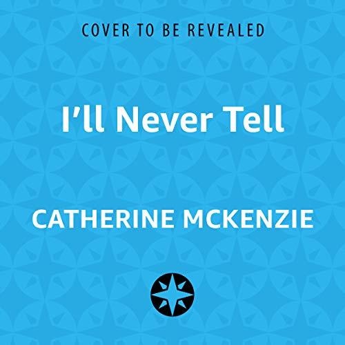 I'll Never Tell audiobook cover art