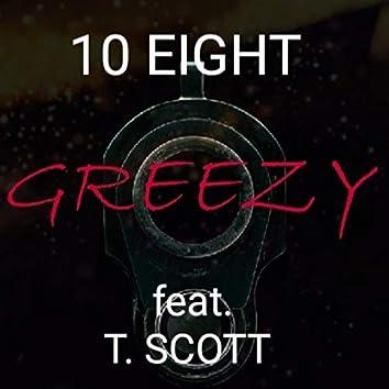 Greezy (feat. T. Scott)