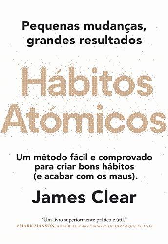 Hábitos Atómicos (Portuguese Edition)