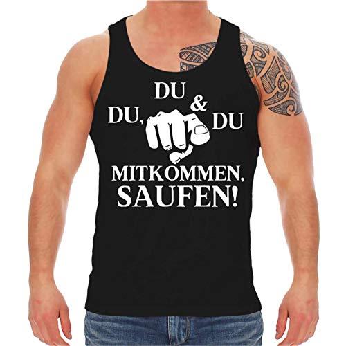 Spaß kostet Männer Muskelshirt Trägershirt DU DU DU Mitkommen Saufen Größe S - 8XL