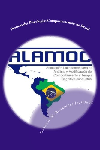 Praticas das Psicologias Comportamentais no Brasil (Portuguese Edition)