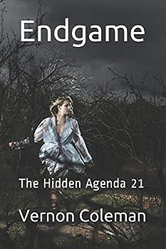 Endgame  The Hidden Agenda 21