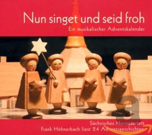Nun singet und seid froh ... Ein musikalischer Adventskalender