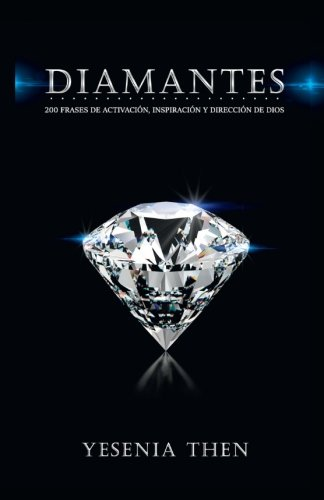 Diamantes: 200 frases de activación, inspiración, y dirección de Dios
