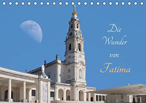 Die Wunder von Fatima (Tischkalender 2021 DIN A5 quer)