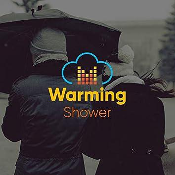 """""""Warming Shower"""""""