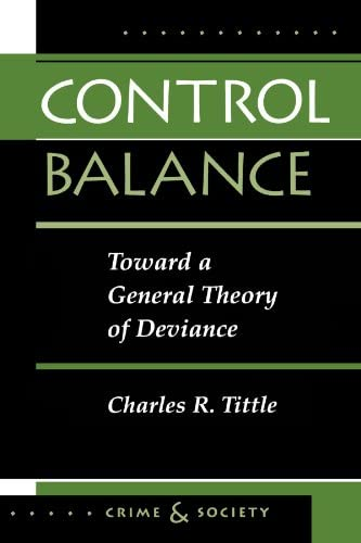Control Balance Toward A General Theory Of Deviance Crime and Society product image