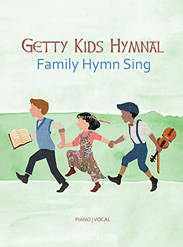 Price comparison product image Getty Kids Hymnal - Family Hymn Sing