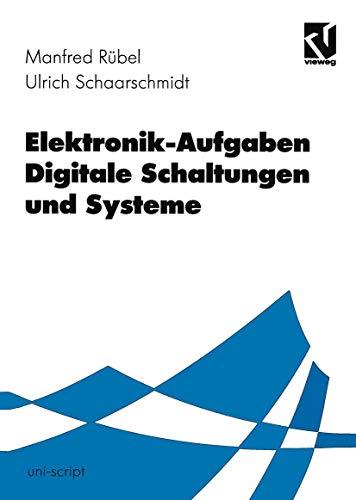 Elektronik-Aufgaben, Digitale Schaltungen und Systeme (uni-script)