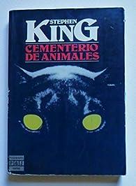Cementerio De Animales / Pet Cemetary par Stephen King