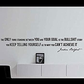 """ElegantDecal Wall Stickers Jordan Belfort Quote Motivational Wall Decal Home Office DÃcor """"The Only Thing Standing Between You and Your Goalâ€"""