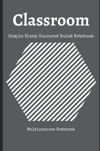 Classroom : Simple Blank Coloured Ruled Notebook