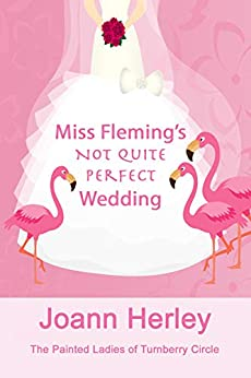 Miss Fleming's Not Quite Perfect Wedding by Joann Herley ebook deal