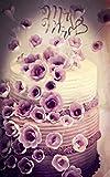 Notebook: cake festival wedding love romance celebration