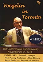 Voegelin in Toronto: The Conference at York University, November 22-24, 1978