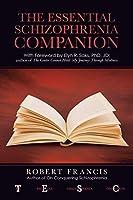 The Essential Schizophrenia Companion
