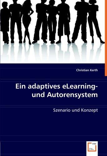 Ein adaptives eLearning- und Autorensystem: Szenario und Konzept
