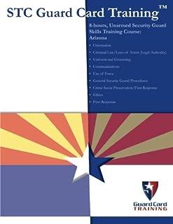 8-hours, Unarmed Security Guard Skills Training Course: Arizona (STC Guard Card Training)