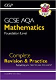 GCSE Maths AQA Complete Revision & Practice: Foundation - Grade 9-1 Course (with Online Edition) (CGP GCSE Maths 9-1 Revision)