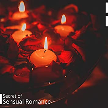 Secret of Sensual Romance - Jazz for Lovers, Romantic Evening, Night Date, Smooth and Sexy Sounds
