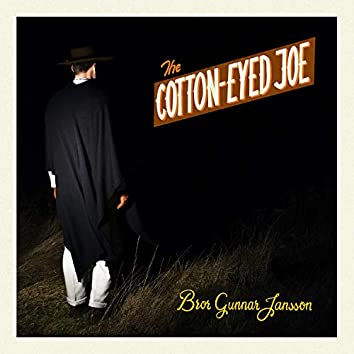 The Cotton-Eyed Joe