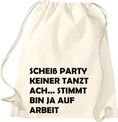 Shirtinstyle Bolso para Deporte, Scheiß Party Keiner Danza ACH. Es Cierto Bin...