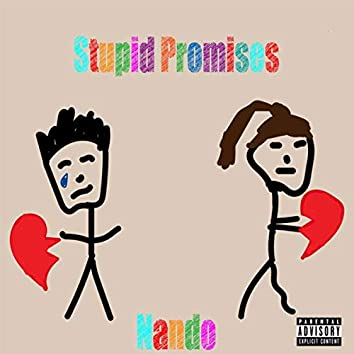 stupid promises