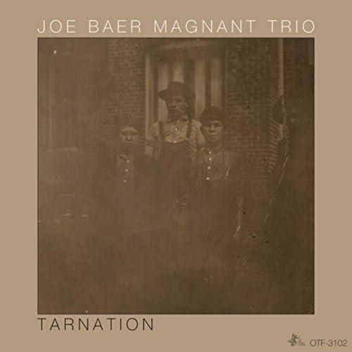 Joe Baer Magnant Trio