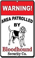 ブラッドハウンドノベルティファニーメタルサインが巡回する警告エリア