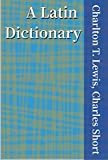 A Latin Dictionary (English Edition)