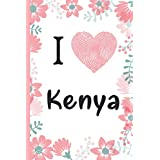 I Love Kenya: Travel Journal Notebook / Journal Gift Idea For Explorers, Travellers, Backpackers, Campers, Tourists , Who Loves Kenya- 6x9 Inches - I Love Kenya Notebook