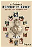 La Terreur et les Honneurs - Jean-Nicolas Bouilly artiste et Franc-Maçon (1763-1842)