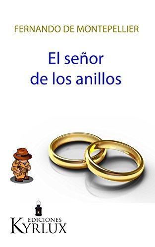 El señor de los anillos (Chihuahua Martínez nº 2)