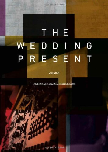 Valentina: The Story of a Wedding Present Album by David Gedge (2000-01-01)