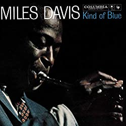 Kind of Blue Miles Davis Modern jazz masterpiece