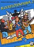 BLOCKFLOETENFIEBER 2 - arrangiert für Sopranblockflöte - mit CD [Noten / Sheetmusic] Komponist: VOSS INGRID + VOSS RICHARD