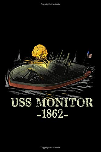 USS Monitor: Naval History American Civil War USS Monitor Ironclad Ship Notebook & Journal
