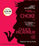 Choke by Chuck Palahniuk (2008-08-26) - Random House Audio - 26/08/2008