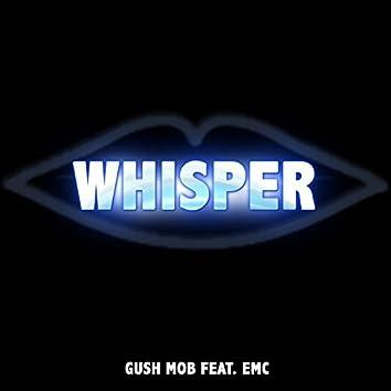 Whisper (Tell Me Where to Go) [feat. Emc]