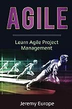 Agile: Learn Agile Project Management (Lean Enterprises)