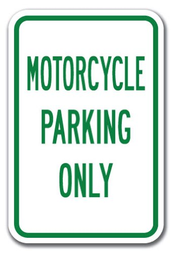 """Motorcycle Parking Only Sign 12"""" x 18"""" Heavy Gauge Aluminum Signs"""