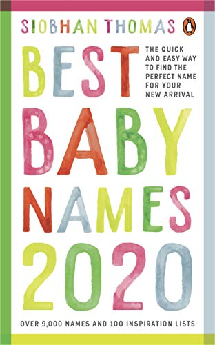 Compare Textbook Prices for Best Baby Names 2020 Updated Edition ISBN 9781785042997 by Thomas, Siobhan