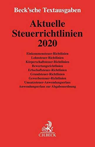 Aktuelle Steuerrichtlinien 2020: Rechtsstand: 15. Januar 2020