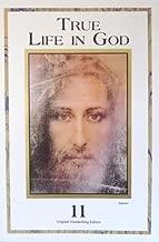 True Life in God (Vol. 11 Original Handwriting Edition)