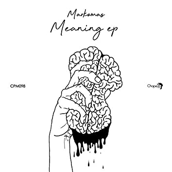 Meaning EP