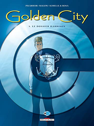 Golden City, tome 5 : Le Dossier Harrison