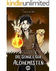 Der Junge mit dem Feueramulett: Die Schule der Alchemisten (German Edition)